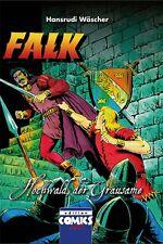FALK: HOCHWALD DER GRAUSAME HC (Farbausgabe) lim. 350 Ex. WÄSCHER Hardcover