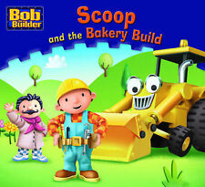Scoop and the Bakery Build (Bob the Builder Story Library),ACCEPTABLE Book