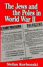 The Jews and the Poles in World War II Korbonski, Stefan Hardcover