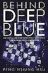 Behind Deep Blue: Building the Computer that Defeated the World Chess -ExLibrary