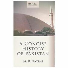 NEW - A Concise History of Pakistan (Oxford Pakistan Paperbacks)