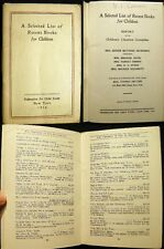 1914 FEDERATION FOR CHILD STUDY SELECTED LIST OF RECENT BOOKS FOR CHILDREN