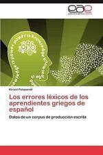 Los Errores léxicos de Los Aprendientes Griegos de Español by Kiriakí...