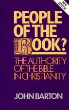 Barton, John PEOPLE OF THE BOOK THE AUTHORITY OF THE BIBLE IN CHRISTIANITY Paper