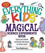 THE EVERYTHING KIDS MAGICAL SCIENCE EXPERIMENTS BOOK new children's book magic