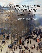 Early Impressionism and the French State (1866-1874)-ExLibrary