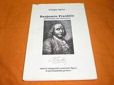 Giorgio Spina, Benjamin Franklin  2007