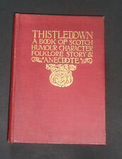 THISTLEDOWN Book of  Scotch Humour / Folklore / Stories & Anecdote / Plates 1891