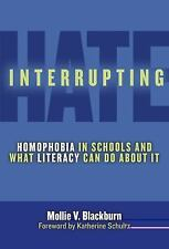 Language and Literacy: Interrupting Hate : Homophobia in Schools and What...