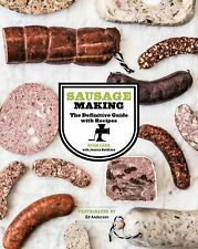 Sausage Making : The Definitive Guide with Recipes by Ryan Farr (2014,...