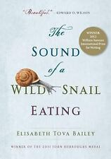 The Sound of a Wild Snail Eating, Elisabeth Tova Bailey
