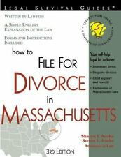 How to File for Divorce in Massachusetts: With Forms Self-Help Law Kit With For