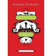 Let's Kill Uncle (The Bloomsbury Group) Rohan O'Grady Very Good Book