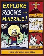 Explore Your World: Explore Rocks and Minerals! : 20 Great Projects,...