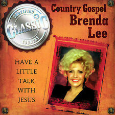 Brenda Lee - Have A Little Talk With Jesus (CD) What a Friend We Have in Jesus