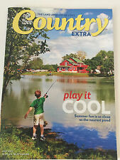 Country EXTRA Magazine The Land and Life We Love  JULY 2012