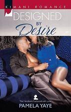 Designed by Desire (Harlequin Kimani Romance)