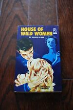 HOUSE OF WILD WOMEN by Roger Blake, NT122 1964 GGA Sleaze Pulp Vintage Book