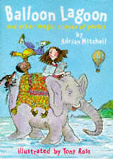 BALLOON LAGOON AND THE MAGIC ISLANDS OF POETRY Mitchell, Adrian Very Good Book