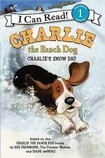 Charlie the Ranch Dog: Charlie's Snow Day (I Can Read Book 1) by Drummond, Ree,