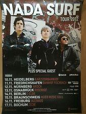 NADA SURF 2012 TOUR - orig.Concert Poster -- Konzert Plakat  A1 NEU