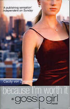 Because I'm Worth it (Gossip Girl), Cecily Von Ziegesar