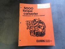 Clark 5000 Torque Converter Maintenance and Service Manual
