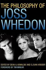 The Philosophy of Joss Whedon (Philosophy Of Popular Culture), , Good Book