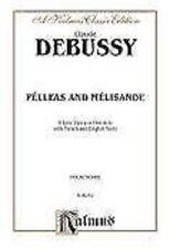 Claude Debussy  Pelleas et Melisande : vocal score (fr/engl)
