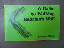 A Guide to Walking Hadrian's Wall by Graham Mizon (Paperback, 1979)
