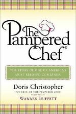 The Pampered Chef: The Story of One of America's Most Beloved Companies, Doris C