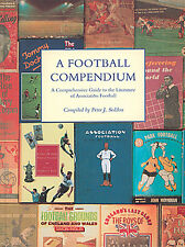 A Football Compendium - Comprehensive Guide to the Literature of Soccer - book