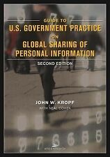 Guide to U. S. Government Practice on Global Sharing of Personal Information by