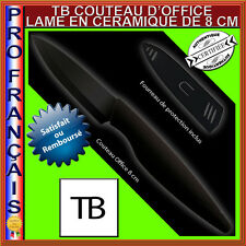 COUTEAU D'OFFICE CERAMIQUE TOP QUALITE TB 8 CM LAME NOIRE + ETUI DE PROTECTION