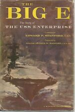 The Big E: The Story of The USS Enterprise Edward P. Stafford