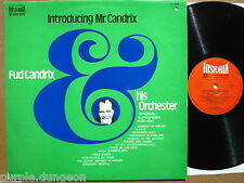 Fud Candrix And His Orchestra ‎– Introducing Mr. Candrix   Vinyl  LP