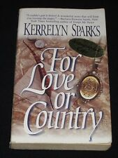msm KERRELYN SPARKS ~ FOR LOVE OR COUNTRY Autographed Copy / Rare