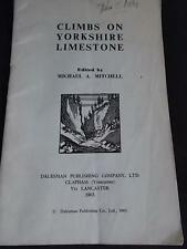 Vtg 1963 Climbing Book CLIMBS ON YORKSHIRE LIMESTONE Michael Mitchell Dalesman