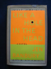 Like a Hole in the Head SIGNED by JEN BANBURY - Jack London Bibliomystery