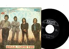 DOORS 7' PS Hello I Love You Italy Vedette VRN 34087 unique NICE cover 45!!