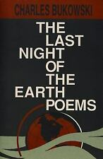 The Last Night of the Earth Poems Bukowski, Charles