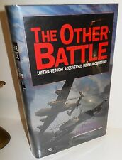 BOOK WW2 The Other Battle Luftwaffe Night Aces vs Bomber Command 1st Ed op 1996