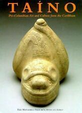 Taino: Pre-Columbian Art and Culture from the Caribbean-ExLibrary