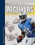 NFL's Best Ever Ser.: Best NFL Receivers of All Time by Barry Wilner (2013,...