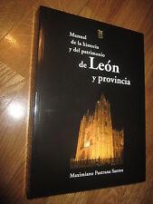 MANUAL DE LA HISTORIA Y EL PATRIMONIO DE LEÓN - LEON Y PROVINCIA