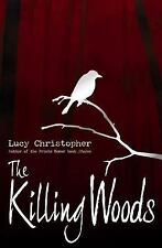 The Killing Woods by Christopher, Lucy