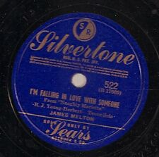James Melton on 78 rpm Silvertone 522: I'm Falling in Love with Someone