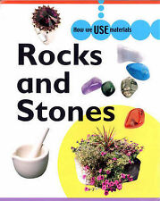 Rocks and Stones (How We Use Materials) Rita Storey Very Good Book