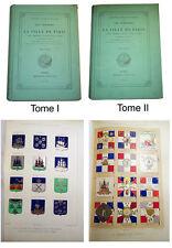Les armoiries de la ville de Paris. Sceaux, emblèmes, couleurs... 2 vol 1874