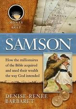 Samson (Money at Its Best: Millionaires of the Bible), Good Books